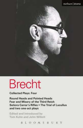 Brecht Collected Plays: 4: Round Heads & Pointed Heads; Fear & Misery of the Third Reich; Senora Carrar's Rifles; Trial of Lucullus; Dansen; How Much Is Your Iron? (World Classics)