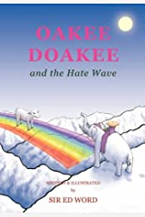 Oakee Doakee and the Hate Wave by Edward Saugstad (2008-07-14) Paperback