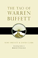 The Tao of Warren Buffett: Warren Buffett's Words of Wisdom