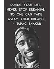 Tupac: Tupac Journal | Tupac Quote | 90's Rap | Blank Lined Journal
