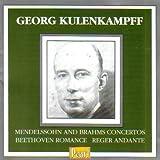 Georg Kulenkampff:  Mendelssohn and Brahms Concertos, Beethoven Romance, Reger Andante