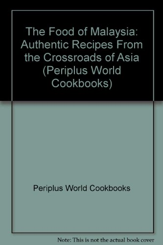 Food of Indonesia Authentic Recipes From (Periplus World Cookbooks)