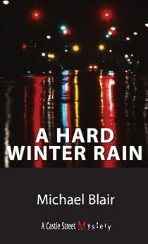 A Hard Winter Rain: A Joe Shoe Mystery by [Blair, Michael]