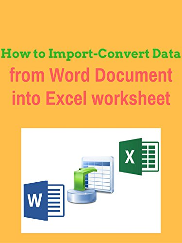 how-to-import-convert-data-from-word-document-into-excel-worksheet