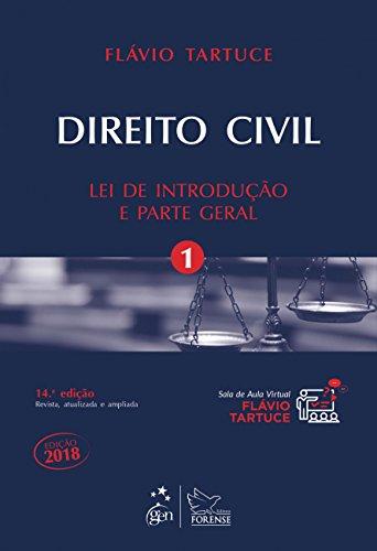 Direito Civil. Lei de Introdução e Parte Geral - Volume 1