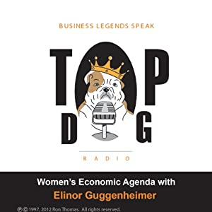 Women's Economic Agenda, with Elinor Guggenheimer Radio/TV Program