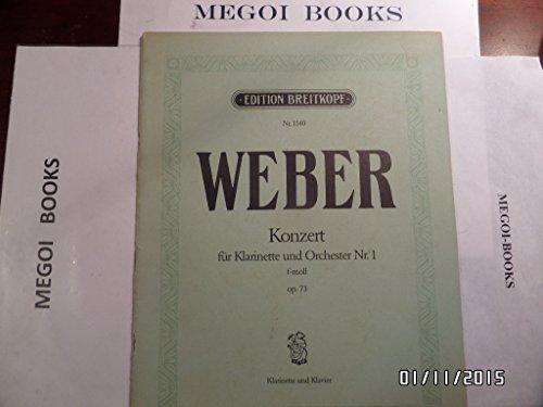 Konzert Nr. 1 für Klarinette und Orchester, F moll ... Op. 73. Nach dem Autograph herausgegeben von Günter Hausswald. Partitur, etc