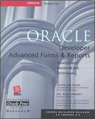 Oracle Developer Advanced Forms and Reports: Peter Koletzke