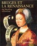 Image de Bruges et la renaissance de hans memling a pierre pourbus