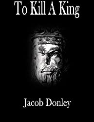 To Kill A King (The Crumbling Kingdom Book 1)