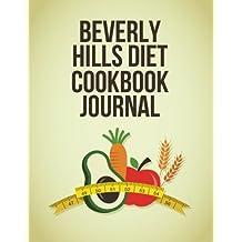 Beverly Hills Diet Cookbook Journal: ( The Blokehead Journals )