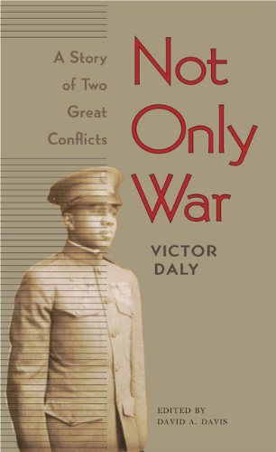 Not Only War: A Story of Two Great Conflicts (Phi Beta Kappa Lectures)