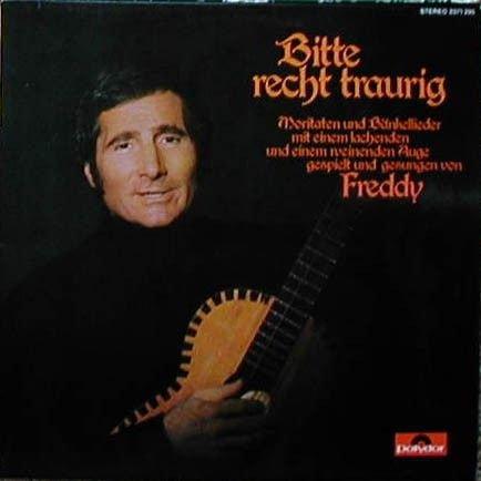 FREDDY QUINN - Bitte Recht Traurig - Zortam Music