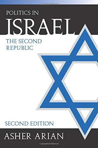 Politics in Israel: The Second Republic