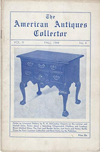 The American Antiques Collector, Fall 1944, Volume III, Number 4