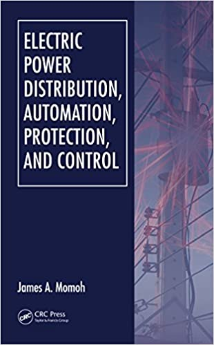 Electric Power Distribution Automation Protection And Control Momoh James A Ebook Amazon Com