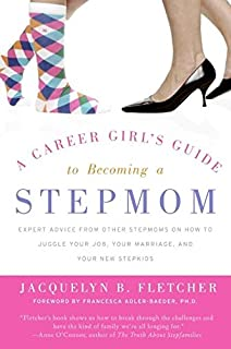 Stepmonster A New Look At Why Real Stepmothers Think Feel And Act