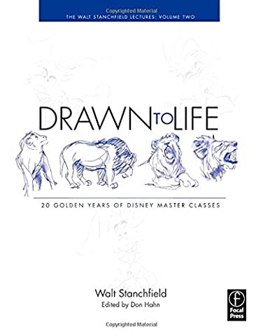 Drawn to Life: 20 Golden Years of Disney Master Classes: Volume 2: The Walt Stanchfield Lectures (Vault Walt)