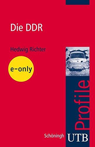 Die DDR. UTB Profile