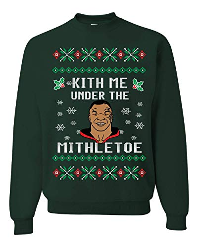 (Wild Bobby Kith Me Under The Mithletoe   Mens Ugly Christmas Sweater Crewneck Sweatshirt, Forest Green, 3XL)