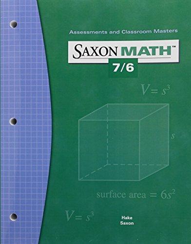 Saxon Math 7/6: Assessments & Classroom Masters