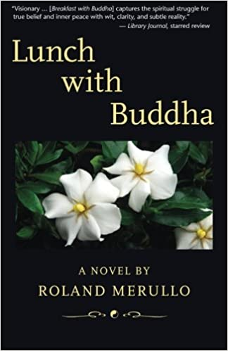 Amazon com: Lunch with Buddha (9780984834570): Roland Merullo: Books