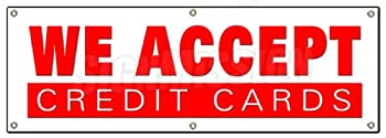 "72"" WE ACCEPT CREDIT CARDS BANNER SIGN visa mastercard debit discover accepted"