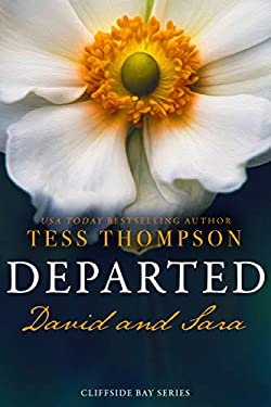 Departed: David and Sara (Cliffside Bay Book 10)