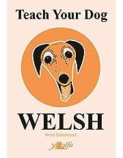 Teach Your Dog Welsh
