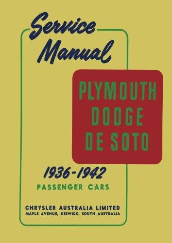 Plymouth Dodge Desoto Service Manual 1936-1942 Passenger Cars
