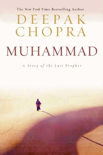 Muhammad: A Story of the Last Prophet (Enlightenment Collection)