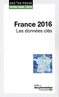 France 2016. Les données clés par  La Documentation Française