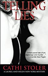 Telling Lies (Laurel and Helen New York Mystery)