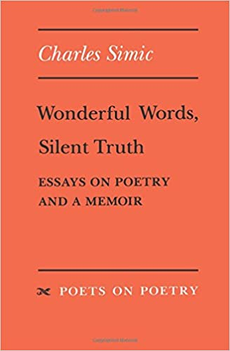 English Essay Amazoncom Wonderful Words Silent Truth Essays On Poetry And A Memoir  Poets On Poetry  Charles Simic Books Master Level Writing Services also Reaction Writers Com Amazoncom Wonderful Words Silent Truth Essays On Poetry And A  Essays About English