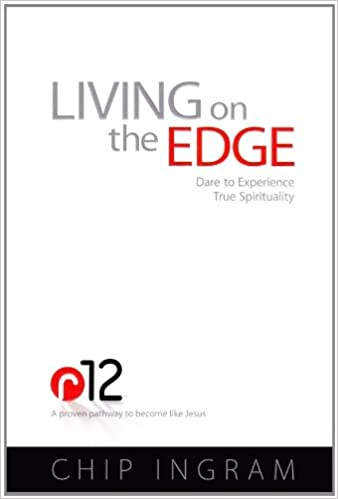Living on the Edge: Dare to Experience True Spirituality: Chip ...