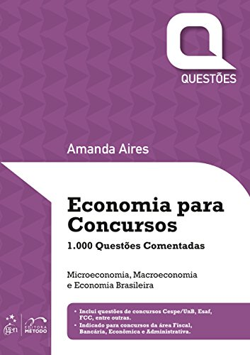 Economia Para Concursos. 1000 Questões