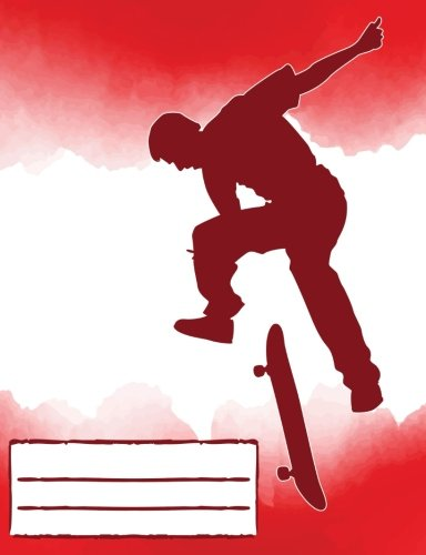 Flip Trick Skateboarding Composition Notebook Red: Skateboard Design College Ruled Lined Pages Book (7.44 x 9.69) for Fans Stoked on (Mini Ramp Skating)