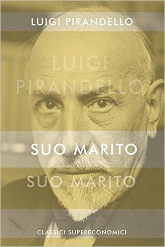 Suo Marito [annotato] (Italian Edition)
