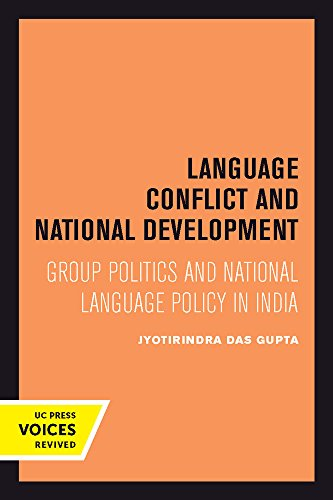Language Conflict and National Development – Group Politics and National Language Policy in India
