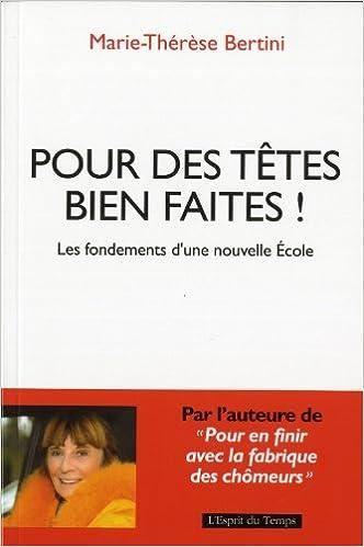 En ligne téléchargement Pour des têtes bien faites ! pdf