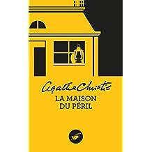La Maison du péril (Nouvelle traduction révisée) (Masque Christie) (French Edition)