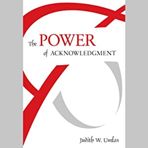 The Power of Acknowledgment Audiobook