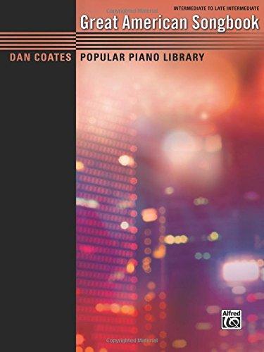 Dan Coates Popular Piano Library -- Great American Songbook -