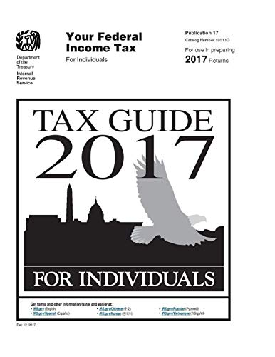 Tax Guide 2017 for Individuals: Publication 17