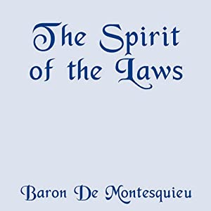 The Spirit of the Laws Audiobook