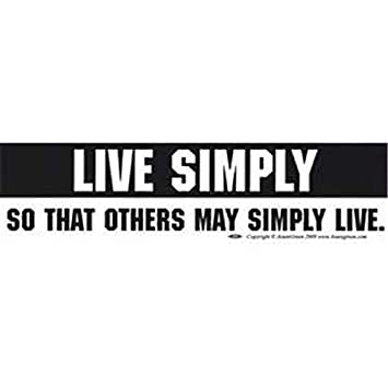 AzureGreen EBLIV Live Simply So That Others May Simply Live Bumper Sticker