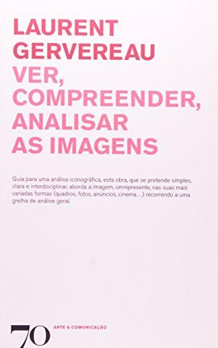 Ver, Compreender, Analisar as Imagens
