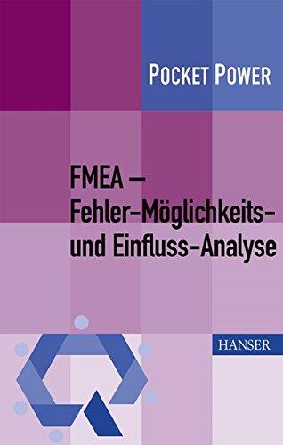 FMEA – Fehler-Möglichkeits- und Einfluss-Analyse (Pocket Power)