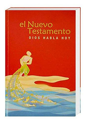 El Nuevo Testamento - Dios Habla Hoy (Spanisch): Übersetzung in der Gegenwartssprache
