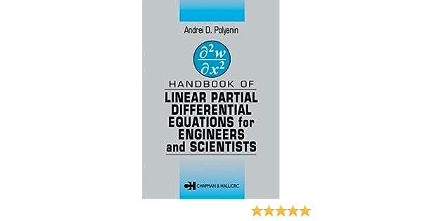 Handbook of linear partial differential equations for engineers and handbook of linear partial differential equations for engineers and scientists 1 andrei d polyanin amazon fandeluxe Gallery